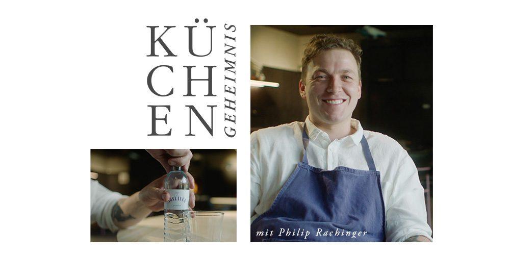 Küchengeheimnisse Philip Rachinger Mühltalhof