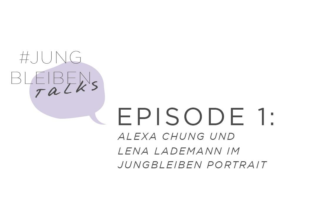 Podcast Alexa Chung und Lena Lademann